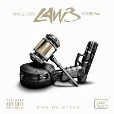 Shy Glizzy Law 3
