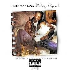 Fredo Santana Walking Legend