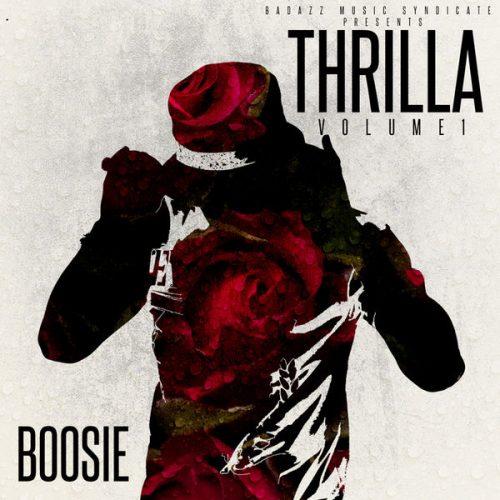 Boosie Thrilla Vol. 1