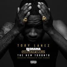 Tory Lanez The New Toronto [Gansta Grillz]