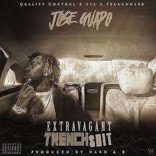 Jose Guapo Extravagant Street Shit
