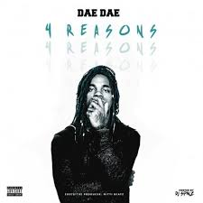 Dae Dae 4 Reasons