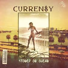 Curren$y Stoned On Ocean