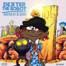 Famous Dex Dexter The Robot