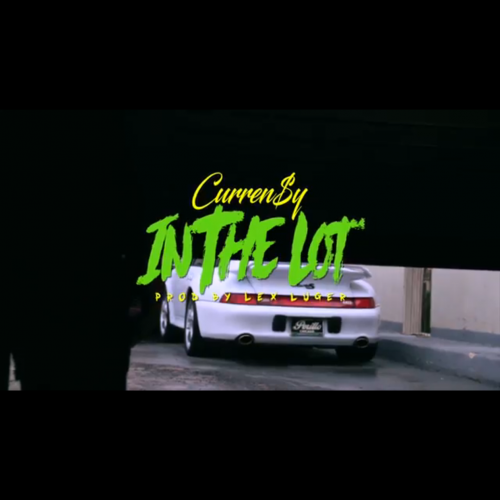 """Curren$y """"In The Lot"""""""