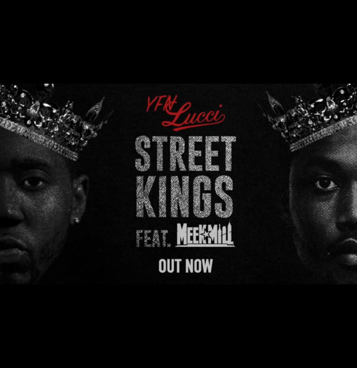 "Yfn Lucci ft. Meek Mill ""Street Kings"""