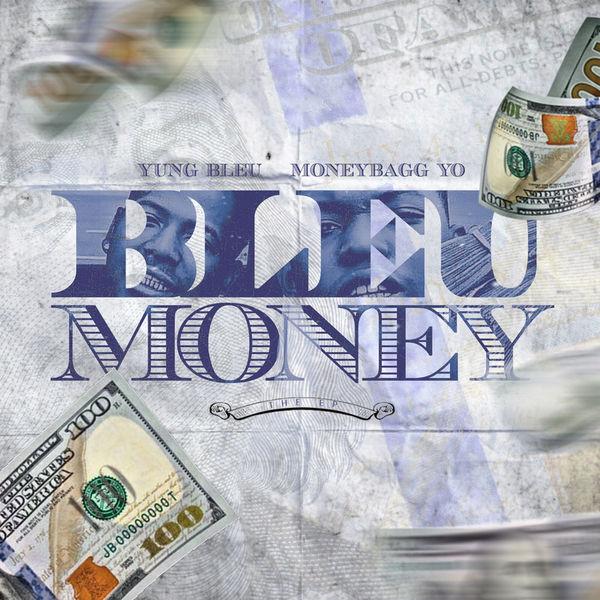 Young Bleu X Moneybagg Yo Bleu Money