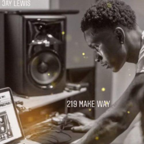 Jay Lewis 219 Make Way