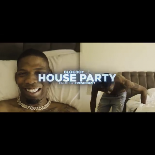 "BlocBoy JB ""House Party"""