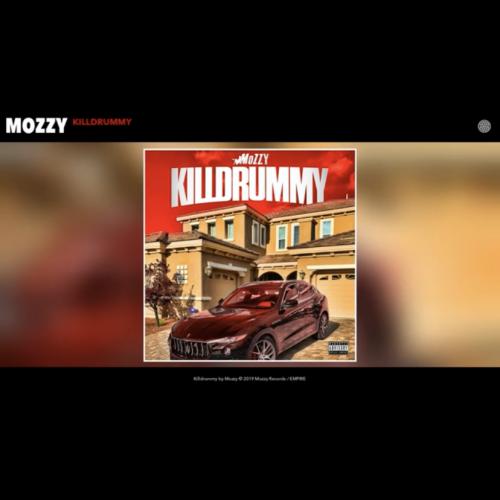 "Mozzy ""Killdrummy"""