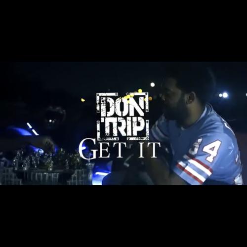 "Don Trip ""Get It"""