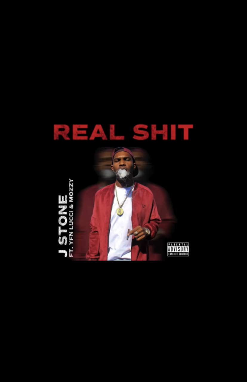 """J Stone ft. YFN Lucci and Mozzy """"Real Shit"""""""