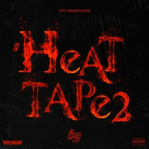 YFN Trae Pound Heat Tape 2