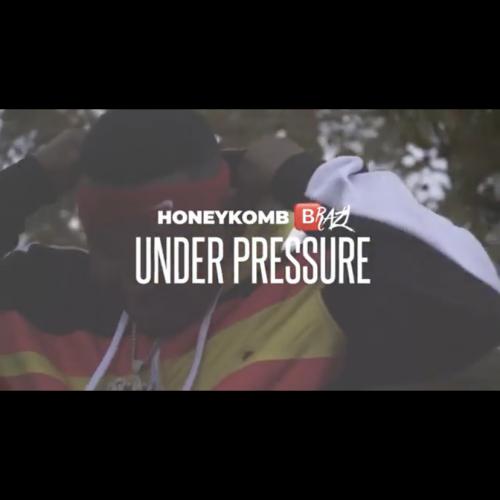 "Honeykomb Brazy ""Under Pressure"""