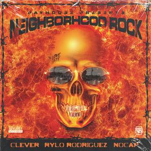 "Clever ft. Rylo Rodriguez and No Cap ""Neighborhood Rock"" [Audio]"
