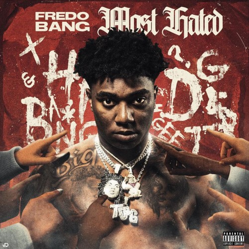 Fredo Bang Most Hated [Album Review]