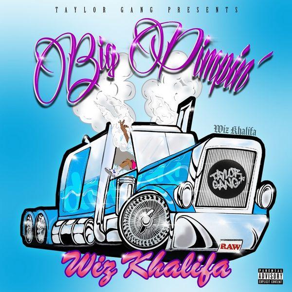 Wiz Khalifa Big Pimpin'