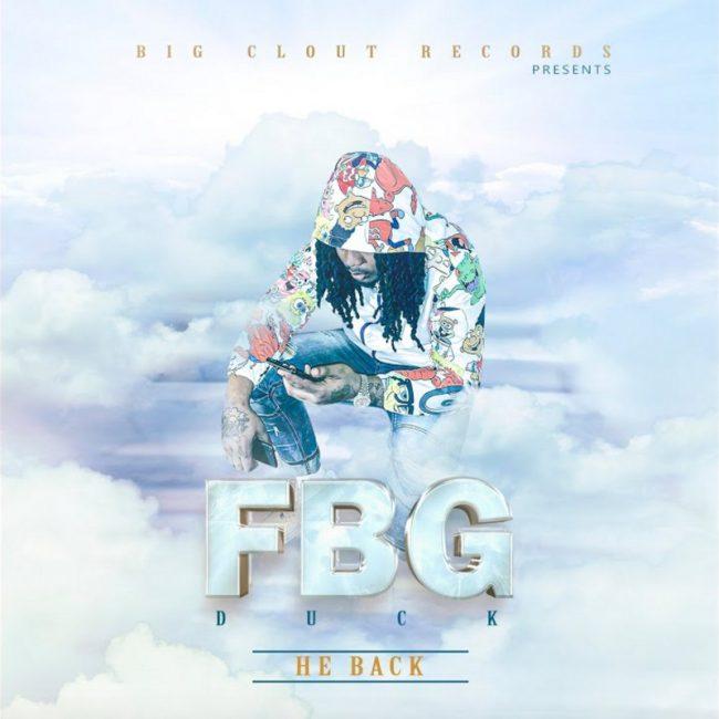 FBG Duck He Back (EP)