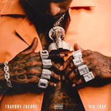 Trapboy Freddy Big Trap