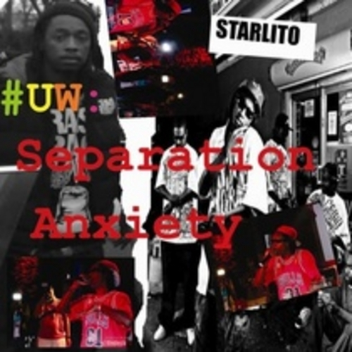 Starlito Ultimate Warrior Separation Anxiety