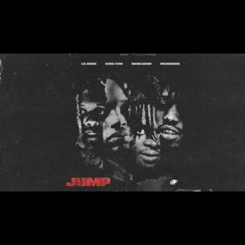 Lil Durk, King Von & Booka600 – Jump feat. Memo600 (Official Audio)