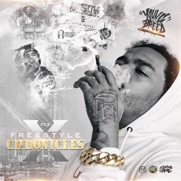Young Breed Freestyle Chronicles 10 #FCX