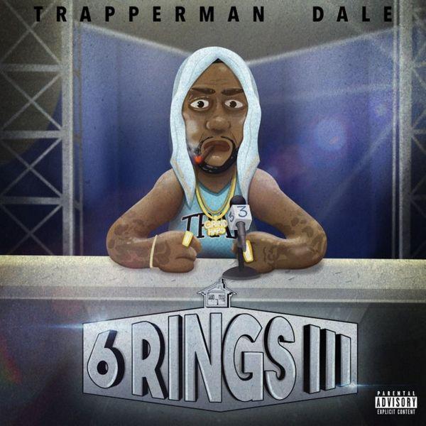 Trapperman Dale 6 Rings III