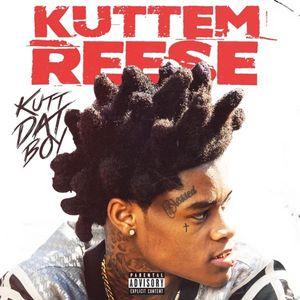 Kuttem Reese Kutt Dat Boy