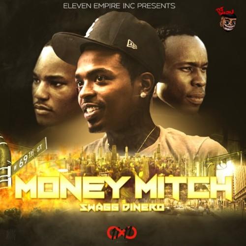 Swagg Dinero Money Mitch