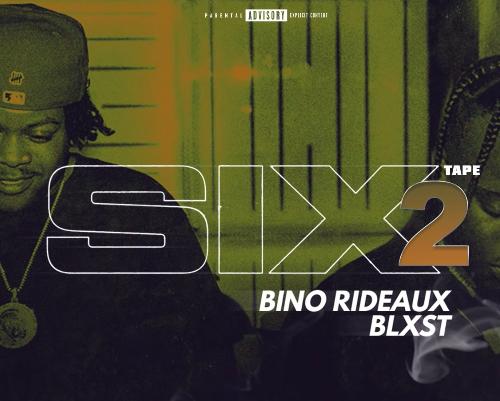 Blxst, Bino Rideax Sixtape 2