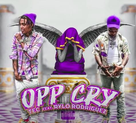 """TEC ft. Rylo Rodriquez """"Opp Cry"""""""