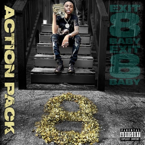 Action Pack – Exit 8 Baby [Mixtape]